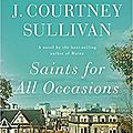 Saints for all occasions (j. courtney sullivan)