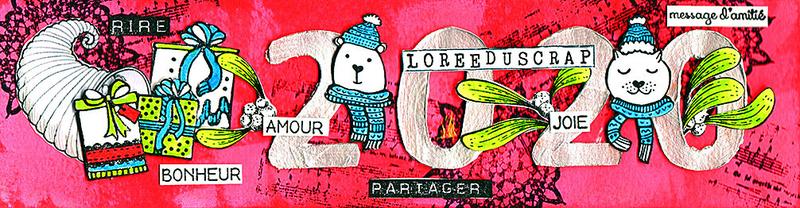 01 Banniere Janv2020 blogorel loreeduscrap[1006px-200dpi]