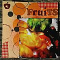 Fruits... 52 photos pour 2013