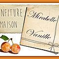 Confiture mirabelle vanille : étiquettes
