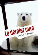 Charlotte Bousquet - Le dernier ours