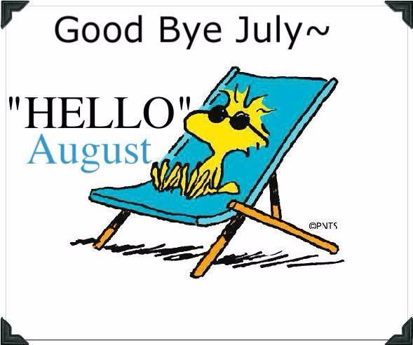192346-Goodbye-July-Hello-August