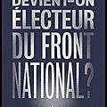 comment devient on electeur du front national