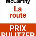 La route (the road) - cormac mccarthy