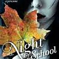 Night school, tome 2, l'héritage