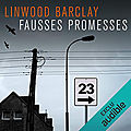 Fausses promesses (promise falls 1), de linwood barclay