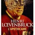 ~ l'apothicaire, henri lœvenbruck