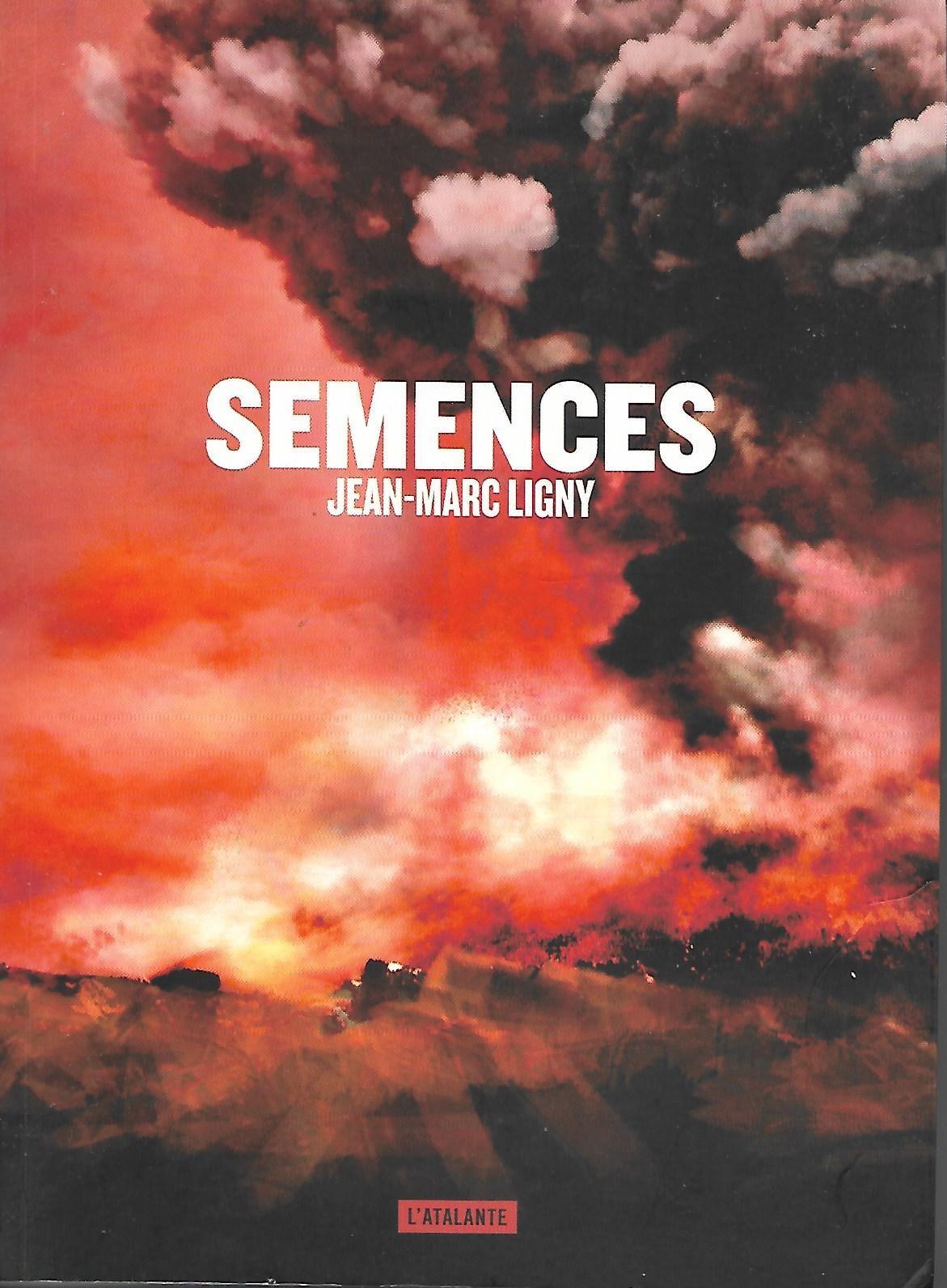 SEMENCES - par Jean-Marc Ligny