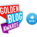 Participation aux golden blogs awards...