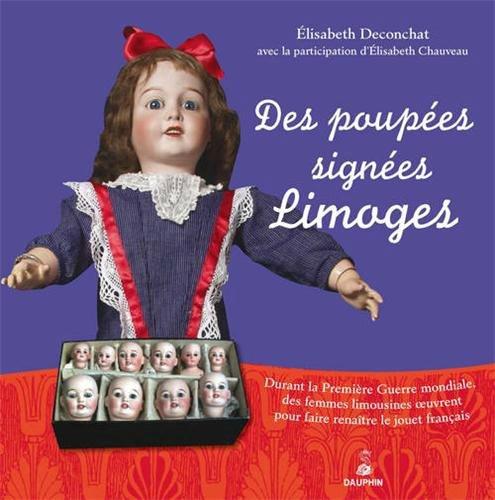 des poupées dignées Limoges
