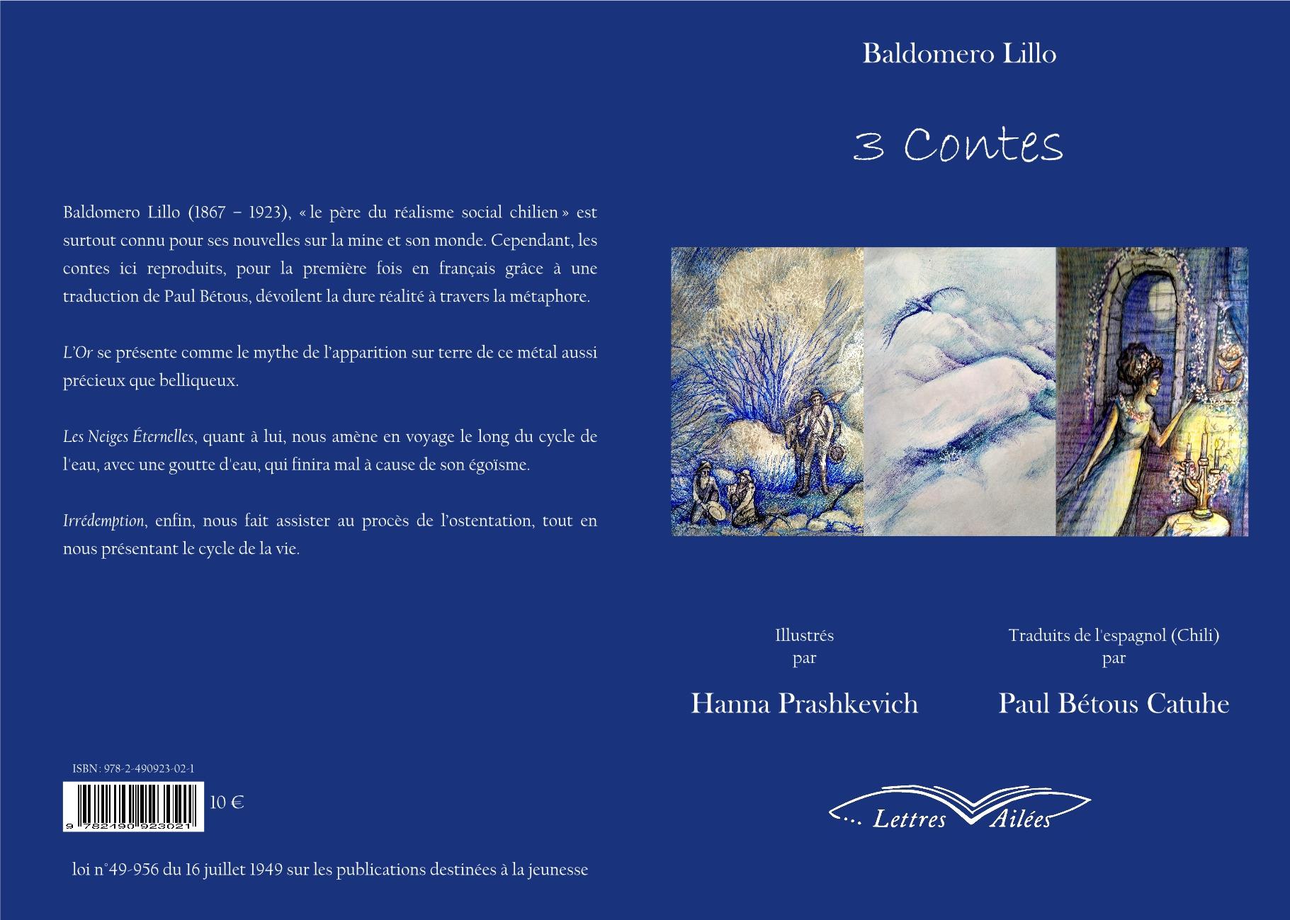 3 Contes de Baldomero Lillo (L'Or, Les neiges éternelles et Irrédemption) - ILLUSTRÉS !