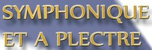 Festival 2011symphonique et a plectre