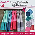 Les foulards en kit ou made in déco avenue