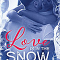 Love is in the snow, d'alfreda enwy
