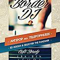 C'est sûr on ira tous à la soirée borderline du 12 décembre au café borely ! with antipop (telepopmusik)
