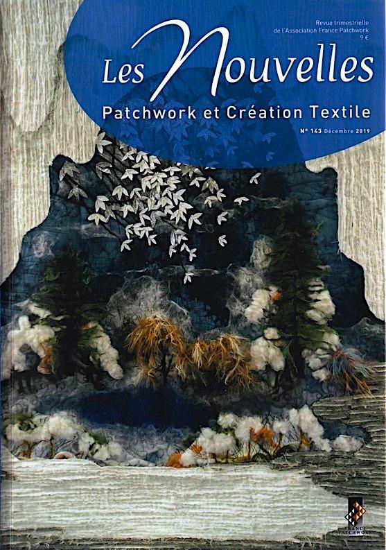LES NOUVELLES DU PATCHWORK ET CREATION TEXTILE N° 143 DECEMBRE 2019