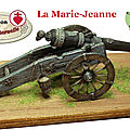 La marie-jeanne, un canon de collection