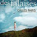 Le vertiges des falaises, gilles paris : un roman choral plein de mystères et de secrets de familles