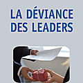LA DEVIANCE DES LEADERS