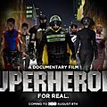 [reportage] superheroes for real