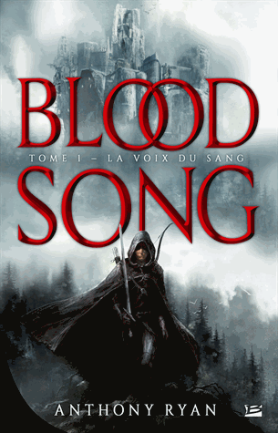 Blood song - la voix du sang d'Anthony Ryan