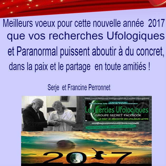 voeux 2017 du blog de Francine Perronnet Ovnis et Paranormal