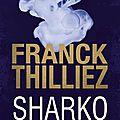 Sharko ❉❉❉ franck thilliez