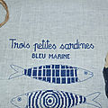 Trois petites sardines fin!