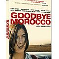 Concours dvd goodbye morroco : 3 dvd à gagner