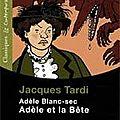 Adèle et la bête de j. tardi : issn 2607-0006