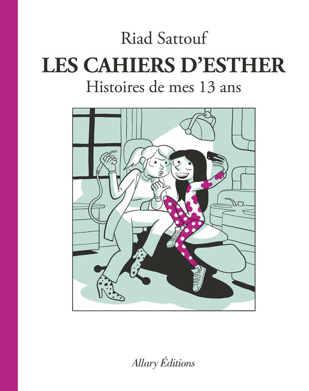couverture_les-cahiers-desther-4_riad-sattouf_allary-editions-2