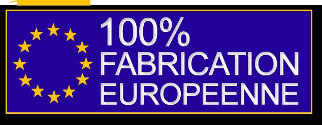 Une fabrication 100% Européenne