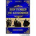 Les terres de légendes - volume 2