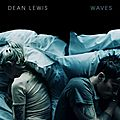 Waves - dean lewis (2016)