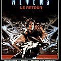 Aliens, le retour (la guerre est déclarée)