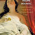 Contre-enquête sur la mort d'emma bovary, philippe doumenc ~ et c'est parti pour l'objectif pal de novembre... !!