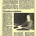 Un médium reconnu depuis des années