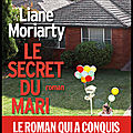 Le secret du mari - liane moriarty - editions albin michel