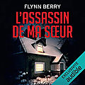 L'assassin de ma sœur, de flynn berry