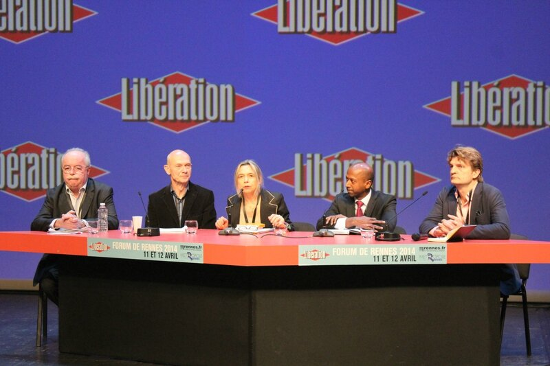 Forum Libération Rennes 2014 Pascal Lamy Christophe de Margerie Navi Radjou Fabrice Rousselot Alexandra Schwartsbrod