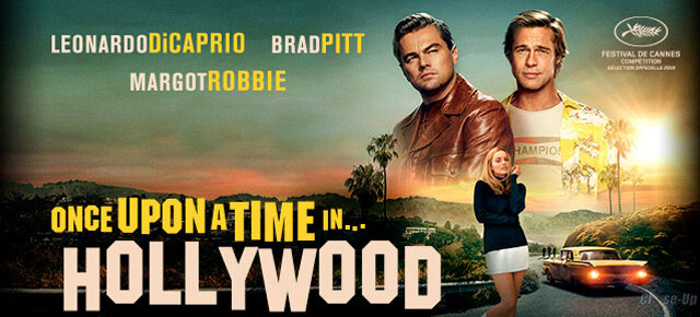 [Ciné] Once Upon a Time in Hollywood.