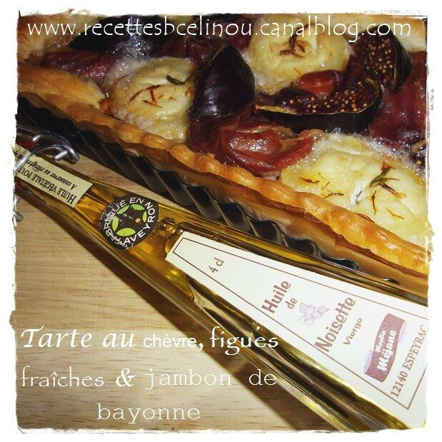 Tarte au chèvre, figues fraîches & jambon de Bayonne.(avec mon partenaire Mon Aveyron)