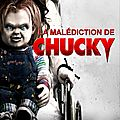 La malédiction de chucky (chucky en mode léthargique)
