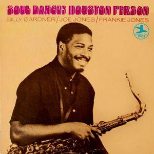Houston Person - 1968 - Soul Dance! (Prestige)