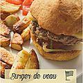 ..burger de veau et son délicieux sweet potato bun..
