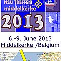 33ème international nsu treffen en belgique 6,7,8 & 9 juin 2013 / 33rd international nsu treffen in belgium 6,7,8 & 9 june 2013