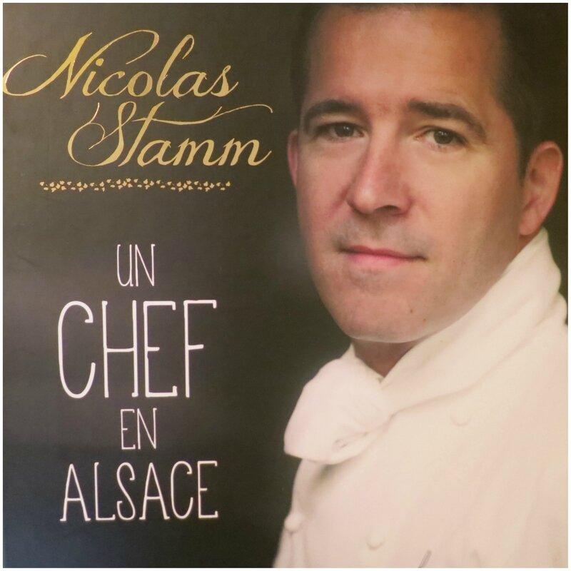Un Chef en Alsace - Nicolas Stamm