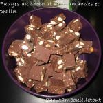 fudge chocolat amande pralin