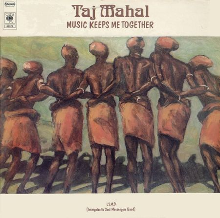 Taj Mahal - Music Keeps me Together - 1975