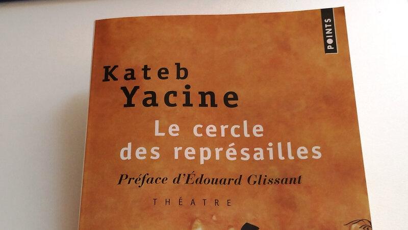 Cercle des représailles de Yacine Kateb